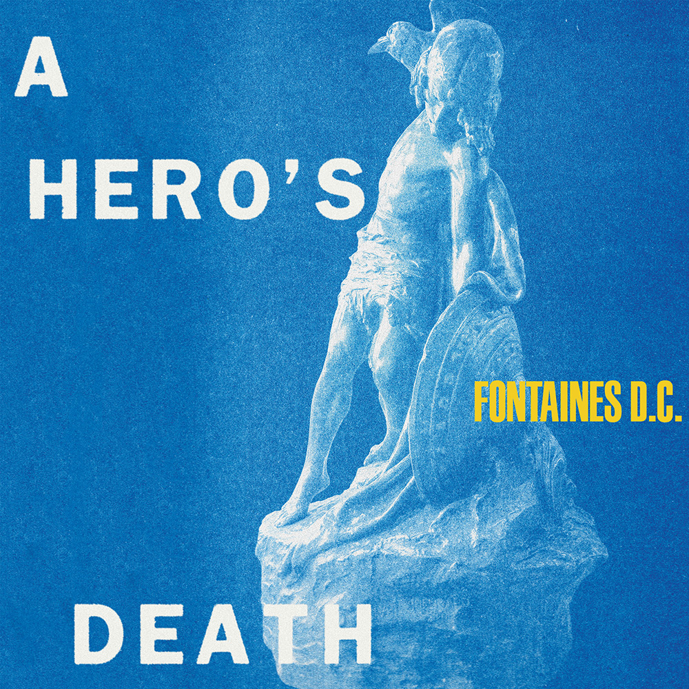 Fontaines DC - A Hero's Death | Best Albums of 2020