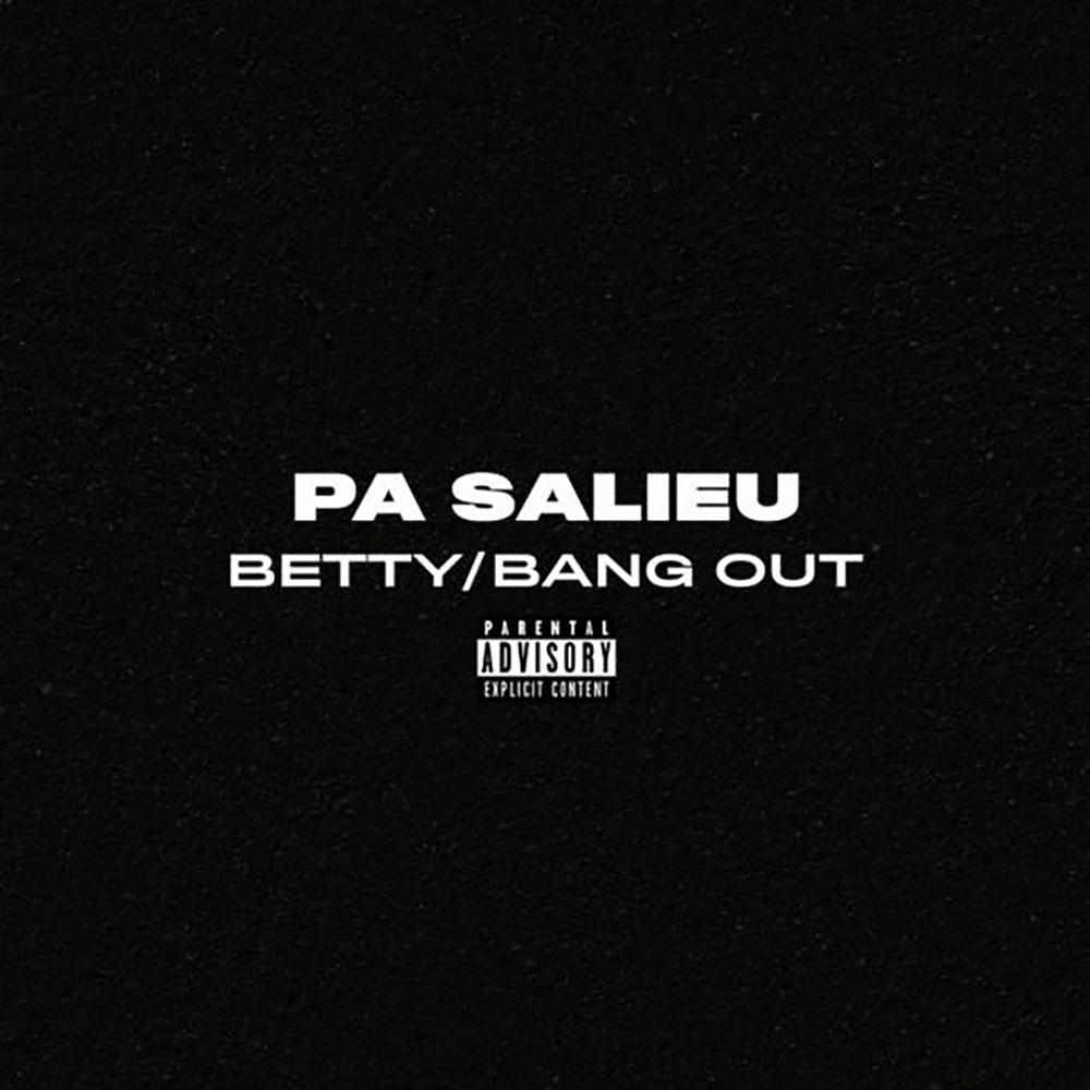 Pa Salieu - Betty| Best Songs of 2020
